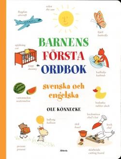 Barnens första ordbok : Svenska och engelska över 400 ord