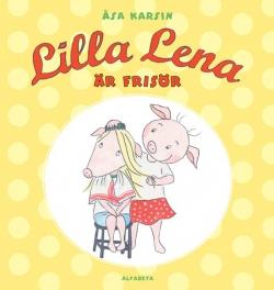Lilla Lena är frisör