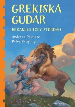 Grekiska gudar - Herakles tolv stordåd
