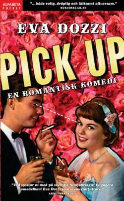 Pick up - en romatisk komedi