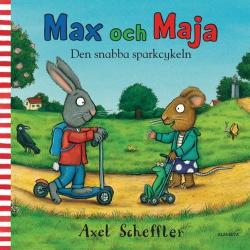 Max och Maja : Den snabba sparkcykeln