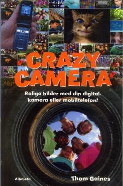 Crazy Camera - Roliga bilder med din digitalkamera eller mobiltelefon