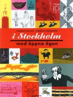I Stockholm - med öppna ögon
