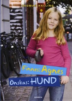 Finnes: Agnes Önskas: hund