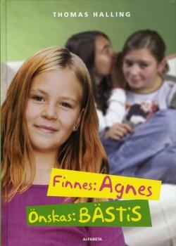 Finnes: Agnes Önskas: bästis
