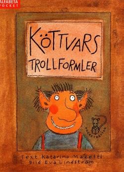 Köttvars trollformler
