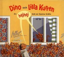 Dino och Lilla Kurren