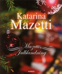 Mazettis julblandning