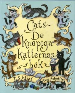 Cats - De knepiga katternas bok