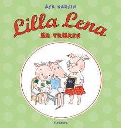 Lilla Lena är fröken