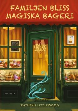 Familjen Bliss magiska bageri