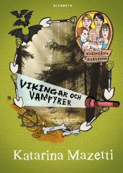 Kusinerna Karlsson : Vikingar och vampyrer