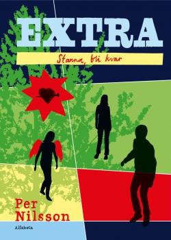 EXTRA - Stanna, bli kvar