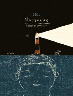 Nocturne : Recept på drömmar
