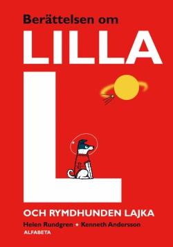 Berättelsen om lilla L och rymdhunden Lajka