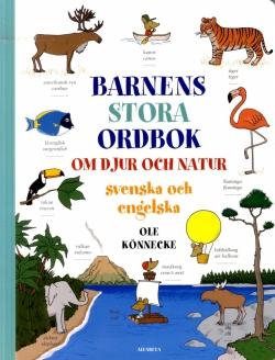 Barnens stora ordbok om djur och natur : svenska och engelska