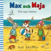 Max och Maja : Den nya vännen