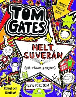 Tom Gates är helt suverän (på vissa grejer)